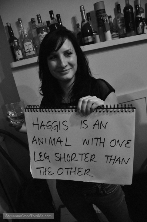 Haggis Is An Animal With One Leg Shorter Than The Other