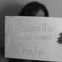 Isabella, You Need Help
