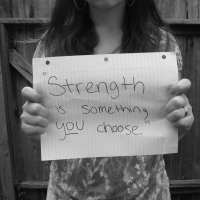 Strength Is Something You Choose