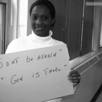 Don't Be Afraid God Is There