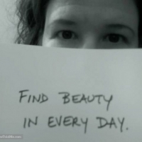 Find Beauty In Every Day