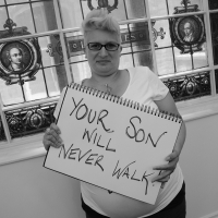 Your Son Will Never Walk