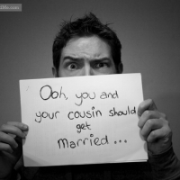 Ooh, You And Your Cousin Should Get Married...